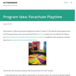 Program Idea: Parachute Playtime