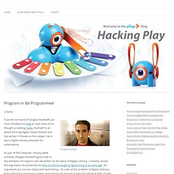 Program or Be Programmed | The Play-i Blog