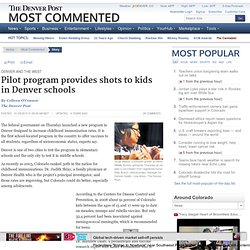 Pilot program provides shots to kids in Denver schools
