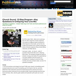 Church Sound: Church Sound: 12-Step Program—Key Questions In Critiquing Your Live Mix