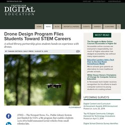 Drone Design Program Flies Students Toward STEM Careers