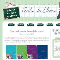 Aula de Elena: Programa Escolar de Desarrollo Emocional