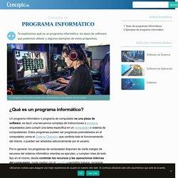 Programa Informático - Concepto, tipos y ejemplos