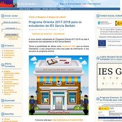 Programa Orienta 2017-2018 para os estudantes do IES García Barbón