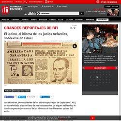 Programa - El ladino, el idioma de los judíos sefardíes, sobrevive en Israel - RFI