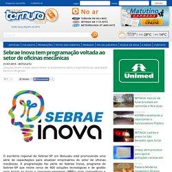 Sebrae Inova tem programação voltada ao setor de oficinas mecânicas