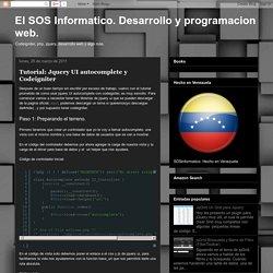 El SOS Informatico. Desarrollo y programacion web.: Tutorial: Jquery UI autocomplete y Codeigniter
