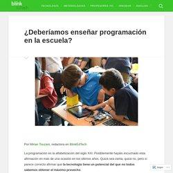 ¿Deberíamos enseñar programación en la escuela? – BlinkEdTech