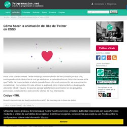 Cómo hacer la animación del like de Twitter en CSS3. Programación en Castellano.