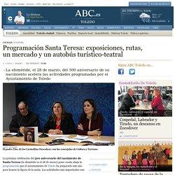 Toledo conmemora el 500 Aniversario del nacimiento de Santa Teresa: (programación)