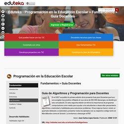 Eduteka - Programación en la Educación Escolar > Fundamentos > Guía Docentes