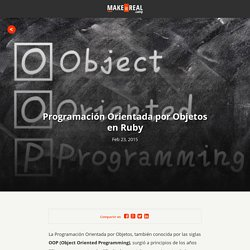 Make it Real Blog - Programación Orientada por Objetos en Ruby