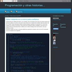 Programación y otras historias...: Python: trabajando con un entorno gráfico (wxPython)