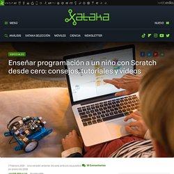 Enseñar programación a un niño con Scratch desde cero: consejos, tutoriales y vídeos