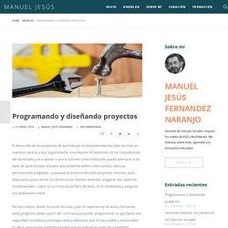 Programando y diseñando proyectos