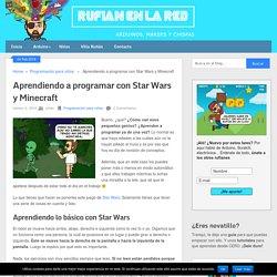Programando con Starwars y Minecraft - Rufián en la Red
