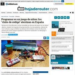 """Programar es un juego de niños: los """"clubs de código"""" aterrizan en España"""