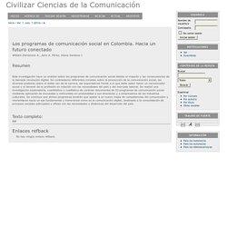 Los programas de comunicación social en Colombia. Hacia un futuro conectado