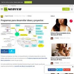 Programas para desarrollar ideas y proyectos - NeoTeo