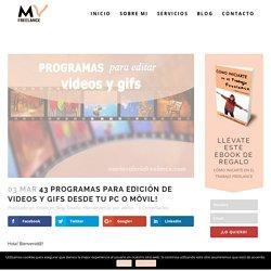 □ Programas de edición de videos y gifs desde tu PC y móvil
