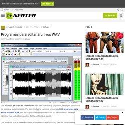 Programas para editar archivos WAV - NeoTeo