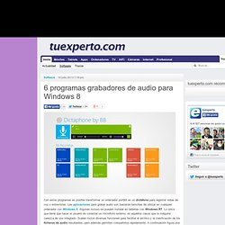 6 programas grabadores de audio para Windows 8
