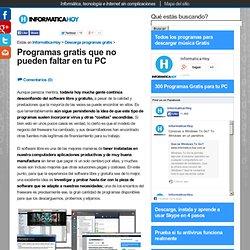 Programas gratis que no pueden faltar en tu PC