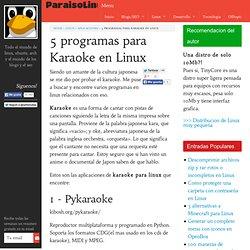 5 programas para Karaoke en Linux