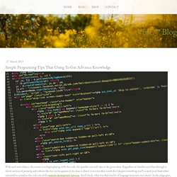 Simple Programing Tips That Using To Get Advance Knowledge - visit77