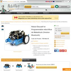 Robot Éducatif et Programmable mbot-Blue de Makeblock (Version Bluetooth)