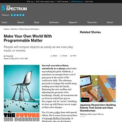 Make Your Own World With Programmable Matter