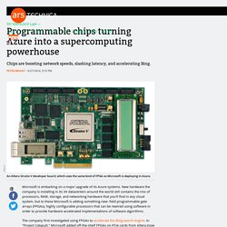 Programmable chips turning Azure into a supercomputing powerhouse