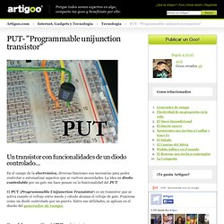 "PUT- ""Programmable unijunction transistor"""