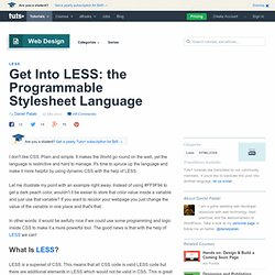 Get Into LESS: the Programmable Stylesheet Language