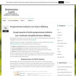 Programmare Arduino con S4A e Bitbloq - Sciamanna LucioSciamanna Lucio