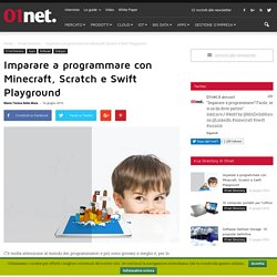 Imparare a programmare con Minecraft, Scratch e Swift Playground