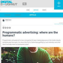Programmatic advertising: where are the humans? - Digital Doughnut