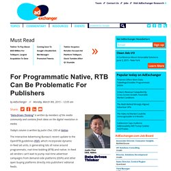 For Programmatic Native, RTB Can Be Problematic For Publishers