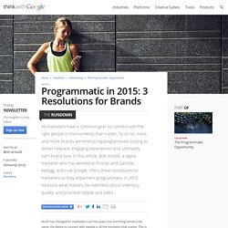 Programmatic in 2015: 3 Resolutions for Brands