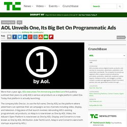 AOL Unveils One, Its Big Bet On Programmatic Ads