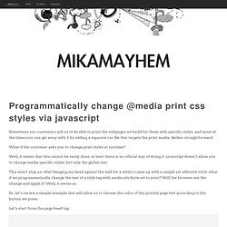 Programmatically change @media print css styles via javascript