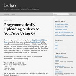 Programmatically Uploading Videos to YouTube Using C#