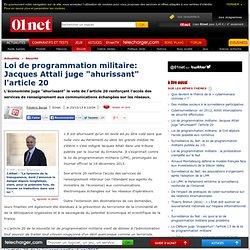 """Loi de programmation militaire: Jacques Attali juge """"ahurissant"""" l'article 20"""