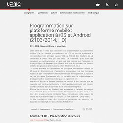 Programmation sur plateforme mobile : application à iOS et Android (2103/2014, HD)