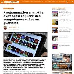Programmation en maths, c'est aussi acquérir des compétences utiles au quotidien – Ludovia Magazine