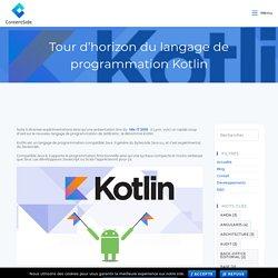 Tour d'horizon du langage de programmation Kotlin