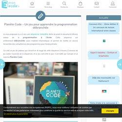 Planète Code – Un jeu pour apprendre la programmation débranchée