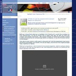 Site STI de l'académie d'Orléans-Tours - [STI2D] Un outil de programmation puissant adapté aux débutants
