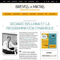 Richard Bellman et la programmation dynamique - Brèves de Maths, 2013