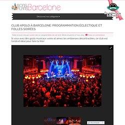 Club Apolo à Barcelone: programmation éclectique et folles soirées - Les Bons Plans de Barcelone